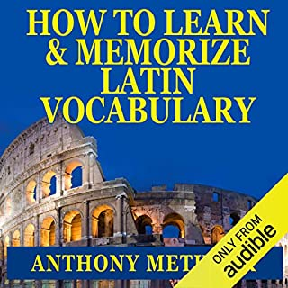 How to Learn and Memorize Latin Vocabulary audiobook cover art