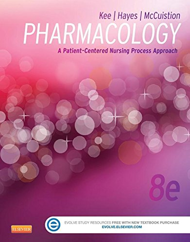 Pharmacology - E-Book: A Patient-Centered Nursing Process Approach (Kee, Pharmacology)