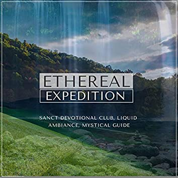 Ethereal Expedition