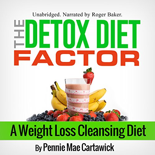 The Detox Diet Factor audiobook cover art