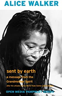 Sent by Earth: A Message from the Grandmother Spirit (Open Media Pamphlet Series)
