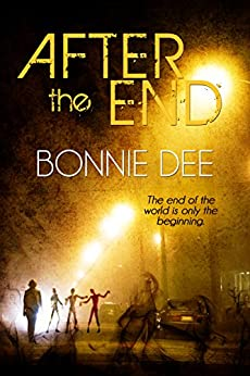 After the End by [Bonnie Dee]