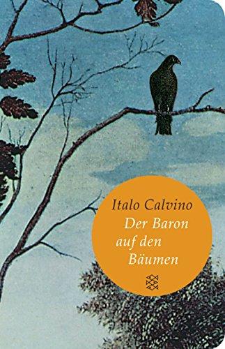 Der Baron auf den Bäumen: Roman (Fischer Taschenbibliothek)