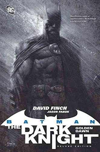 [Batman: The Dark Knight Vol. 1: Golden Dawn (Deluxe Edition)] (By: David Finch) [published: January, 2012]
