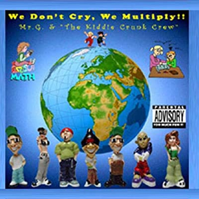We Don't Cry, We Multiply - Mr.G & The Kiddie Crunk Crew