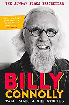 Tall Tales and Wee Stories: The Best of Billy Connolly (English Edition) van [Billy Connolly]