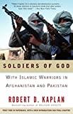 Soldiers of God: With Islamic Warriors in Afghanistan and Pakistan (Vintage Departures) [Idioma Inglés]
