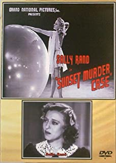 Sunset Murder Case- Small-time showgirl, loved by two decent men, poses as a stripper to infiltrate a nightclub whose owner is believed responsible for her father's murder. A 1938 film starring Sally Rand Esther Muir Vince Barnett. Directed by Louis J. Gasnier. Crime Drama Mystery