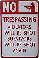 不法侵入者は撃たれません金属錫サイン生存者は再び撃たれますセキュリティ警告サインホームハンギングアートワークプラークウォールアート装飾屋外公共ヤードサイン8インチX12インチ メタルプレートブリキ 看板 2枚セットアンティークレトロ
