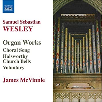 Wesley, S.S.: Organ Works
