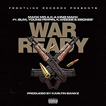 War Ready (feat. Bum, Young Pimpin', K.Weezie & Ebonee')