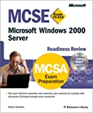 MCSE Microsoft Windows 2000 Server Readiness Review