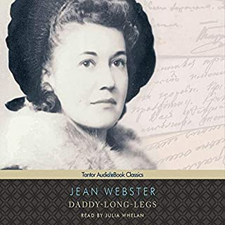 Daddy-Long-Legs                   By:                                                                                                                                 Jean Webster                               Narrated by:                                                                                                                                 Julia Whelan                      Length: 4 hrs and 7 mins     131 ratings     Overall 4.6