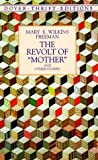 By Mary E. Wilkins Freeman - The Revolt of Mother and Other Stories (Dover Thrift Editions)