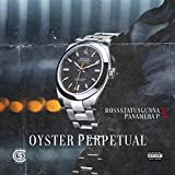 Oyster Perpetual (feat. Panamera P) [Explicit]