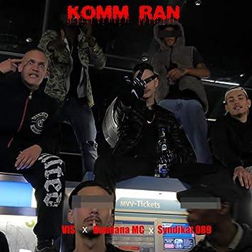 Komm ran (feat. VIS & Syndikat 089)