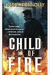 Child of Fire: A Twenty Palaces Novel Kindle Edition