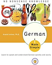 German Made Simple: Learn to speak and understand German quickly and easily (German Edition)