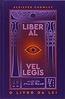 O Livro da Lei. Liber Al Vel Legis (Português)