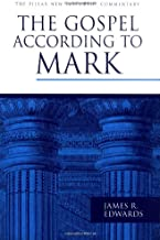 The Gospel according to Mark (The Pillar New Testament Commentary (PNTC))