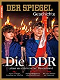 SPIEGEL GESCHICHTE 3/2015: Die DDR