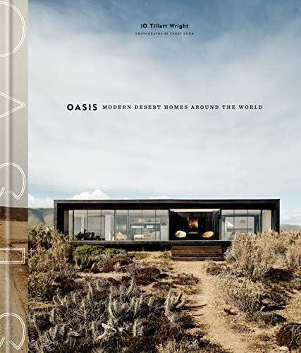Oasis Modern Desert Homes Around the World CLARKSON POTTER product image