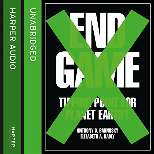 Couverture de End Game: Tipping Point for Planet Earth?