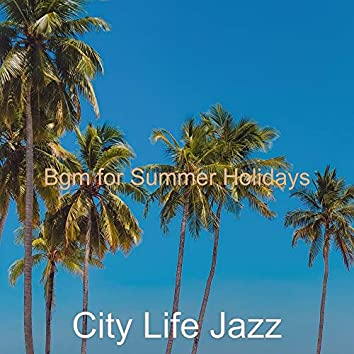 Bgm for Summer Holidays