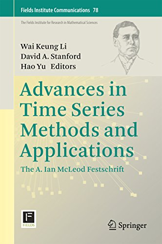 Advances in Time Series Methods and Applications: The A. Ian McLeod Festschrift (Fields Institute Communications Book 78) (English Edition)