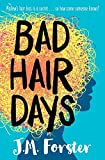Bad Hair Days: A mystery for children and young teens aged 10