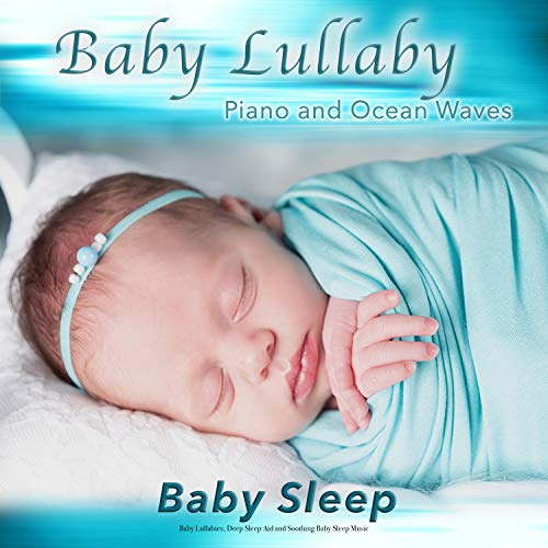 Baby Lullaby Piano Sleep Music