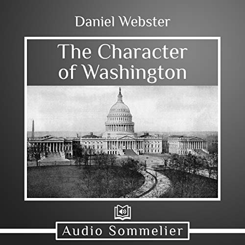 The Character of Washington audiobook cover art