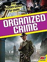 Organized Crime (The Hidden World of Crime)