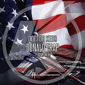 Donald Trap (Trump Mix)