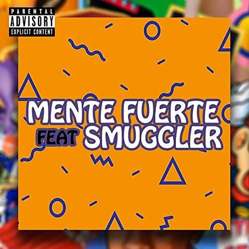 Mente Fuerte feat. Smuggler