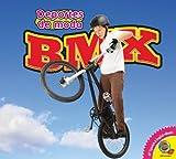 BMX (Deportes de moda) - Aaron Carr