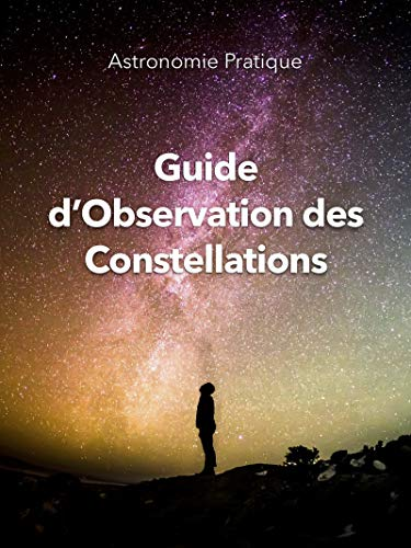 Couverture du livre Guide d'Observation des Constellations