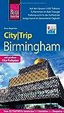Reise Know-How CityTrip Birmingham: Reiseführer mit Stadtplan und kostenloser Web-App