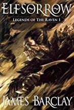 [Elfsorrow (Legends of the Raven (Pyr))] [Author: Barclay, James] [November, 2010]