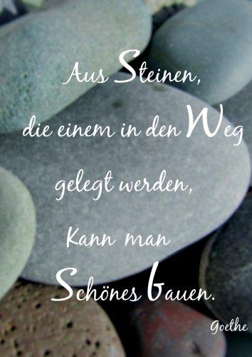 """Notizbuch - A4 - kariert \""""Aus Steinen die einem in den Weg gelegt werden kann man Schönes bauen.\"""": (Goethe) - DIN A4 - Tagebuch"""