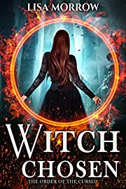 Witch Chosen: A Fantasy Young Adult Series (The Order of the Cursed Book 1)
