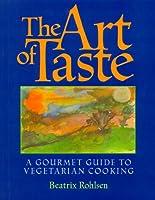 The Art of Taste
