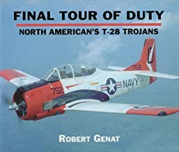 Final Tour of Duty: North American's T-28 Trojans