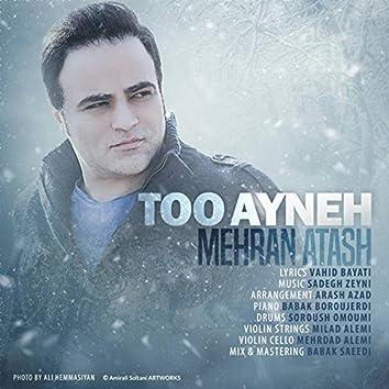 Too Ayneh
