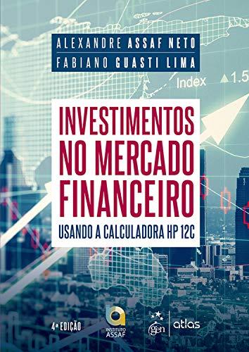 Investimentos no Mercado Financeiro: Usando a Calculadora HP 12C