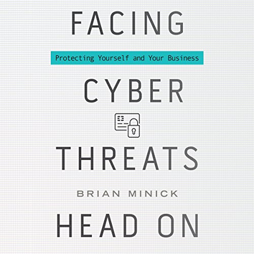 Facing Cyber Threats Head On cover art