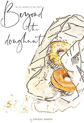 Beyond the doughnut The big cookbook of dog treats product image