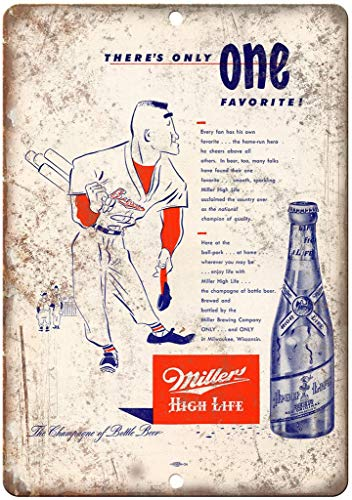 Durable No Rust Signs 16x12,Miller High Life Vinate Breweriana Beer E06,Quote Metal Signs Vintage Man Cave Garage Sign Bar Sign Metal Wall Tin Sign Wall Art