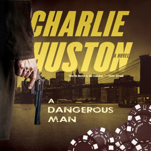 A Dangerous Man Audiobook By Charlie Huston cover art