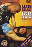 Learn Salsa with Elder Sanchez: The Best Learn-to-dance Book Ever (Learn to Dance....S.)
